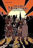 Die drei Musketiere: Aus dem Tagebuch des jungen D´Artagnan