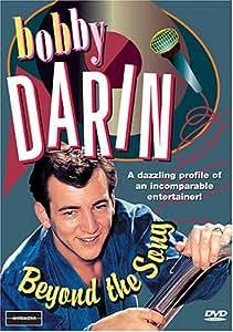 Bobby Darin: Beyond the Song