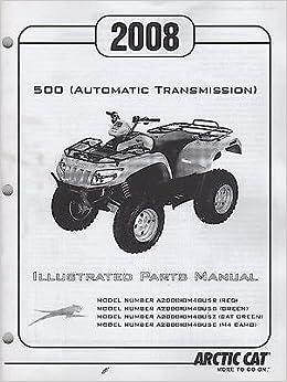 2008 Arctic Cat Atv 4 Wheeler 500 Automatic Transmission Parts Manual 061 Arctic Cat Amazon Com Books