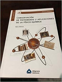 Conservación de patrimonio y aplicaciones de la físico-química ...