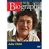 Julia Child: An Appetite for Life A&E BIOGRAPHY