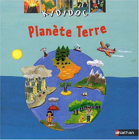 PLANETE TERRE Album – 25 novembre 2004 SYLVIE BAUSSIER FABIENNE TEYSSEDRE Nathan 209250505X