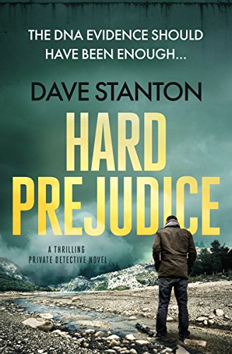 The DNA evidence should have made the rape a slam dunk case…Dave Stanton's hard-hitting thrilling detective novel HARD PREJUDICE