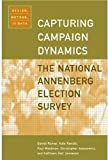 img - for Capturing Campaign Dynamics: The National Annenberg Election Survey: Design, Method and Data includes CD-ROM by Daniel Romer (2003-08-07) book / textbook / text book