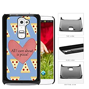 All I Care About Is Pizza Pink Heart And Pizza Pattern LG G2 Hard Snap on Plastic Cell Phone Cover