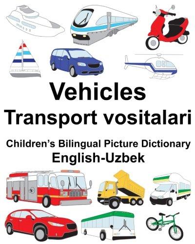 English-Uzbek Vehicles/Transport Vositalari Children's Bilingual Picture Dictionary