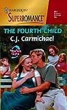 Fourth Child, C. J. Carmichael, 037370917X