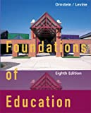 Foundations of Education, Allan C. Ornstein and Daniel U. Levine, 0618192344