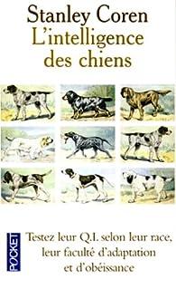 L intelligence des chiens par Stanley Coren