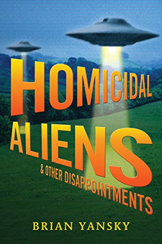 Homicidal Aliens and Other Disappointments (Alien Invasion)