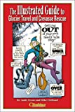 Illustrated Guide to Glacier Travel and Crevasse Rescue 9781893682061