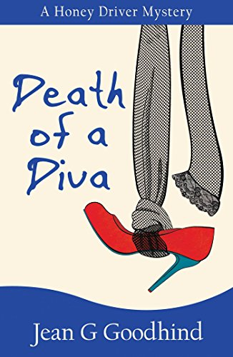 Death of a Diva: A Honey Driver Murder Mystery (Honey Driver Mysteries Book 9)