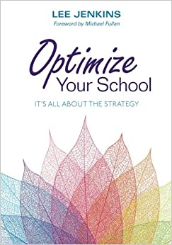 Book Optimize Your School: It′s All About the Strategy