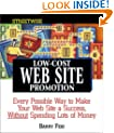 Streetwise Low-Cost Web Site Promotion: Every Possible Way to Make Your Web Site a Success, Without Spending Lots of Money (Adams Streetwise Series)
