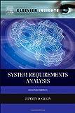 System Requirements Analysis, Jeffrey O. Grady, 0124171079