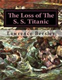 The Loss of the S. S. Titanic, Lawrence Beesley, 1497371082