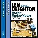 Horse Under Water | Len Deighton