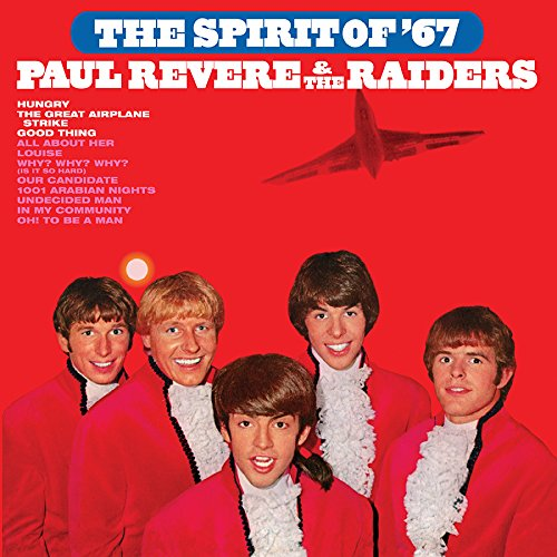 THE SPIRIT OF '67 (Paul Revere And The Raiders Mark Lindsay)
