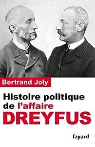 Book's Cover ofHistoire politique de l'affaire Dreyfus