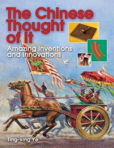 The Chinese Thought of It: Amazing Inventions and Innovations (Jobs in History) (History Of Science And Technology In China)