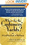 Where Are the Customers' Yachts?: or...