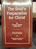 img - for The Soul's Preparation for Christ: Or a Treatise of Contrition book / textbook / text book