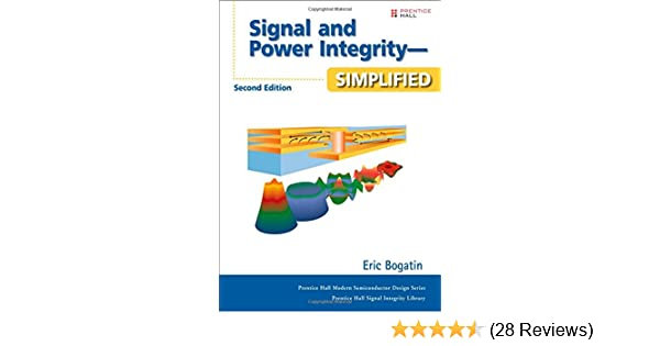 Signal And Power Integrity Simplified 2nd Edition Bogatin Eric 9780132349796 Amazon Com Books