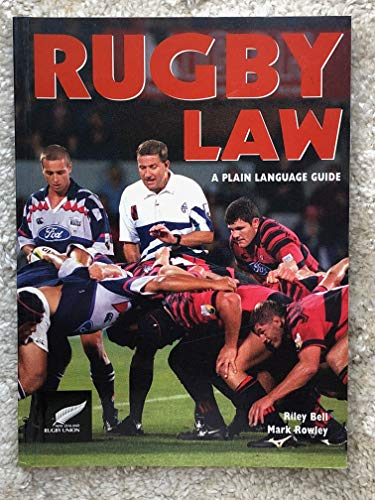 Rugby Tri Nations - Rugby law: A plain language guide