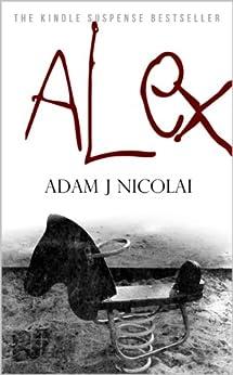 Alex by [Nicolai, Adam J]