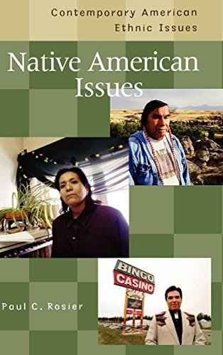 Native American Issues (Contemporary American Ethnic Issues)