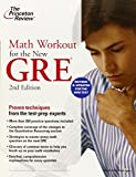 Math Workout for the New GRE, 2nd Edition (Graduate School Test Preparation)