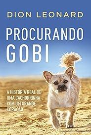 Procurando Gobi: A história real de uma cachorrinha com um grande coração
