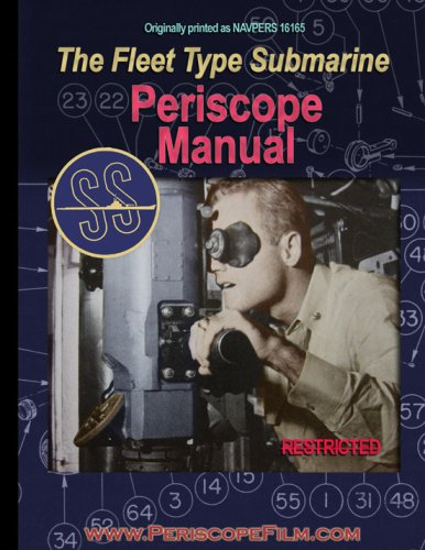 Navy U-boat Type - The Fleet Type Submarine Periscope Manual