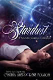 Stardust: A Futuristic Romance Collection by  Rene Folsom in stock, buy online here