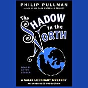 The Shadow in the North: Sally Lockhart Trilogy, Book 2 | Philip Pullman
