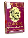 img - for Dialogues reflections on God and Man, Paul VI book / textbook / text book