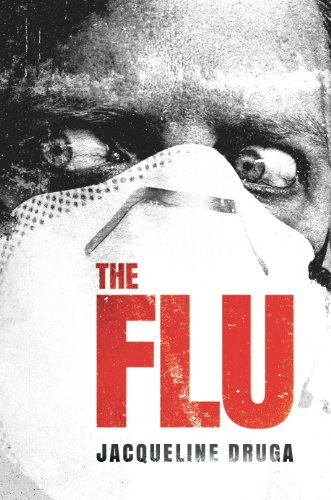 The Flu (A Novel of the Outbreak) by [Druga, Jacqueline]