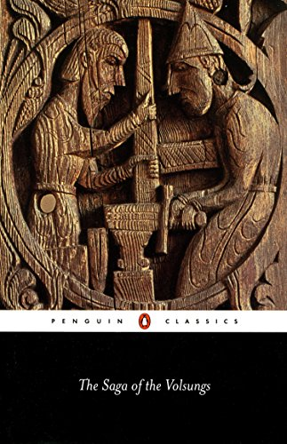 The Saga of the Volsungs (Penguin Classics)