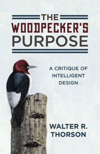 The Woodpecker's Purpose: A Critique of Intelligent Design