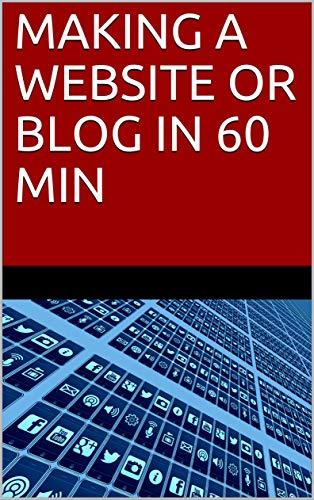 MAKING  A WEBSITE OR BLOG  IN 60 MIN: Best STL selling book