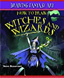 How to Draw Witches and Wizards (Drawing Fantasy Art)