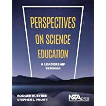 Perspectives on Science Education. A Leadership Seminar - PB424X