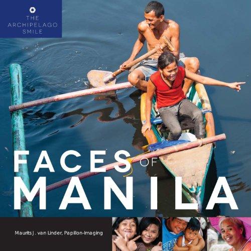FACES OF MANILA (THE ARCHIPELAGO SMILE Book 1)