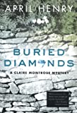 Buried Diamonds, April Henry, 031230403X