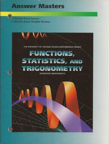 Functions statistics and trigonometry integrated mathematics functions statistics and trigonometry integrated mathematics answer masters university of chicago school mathematics project various 9780673459350 fandeluxe