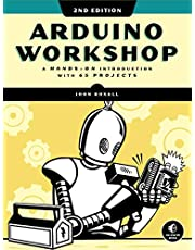 Arduino Workshop, 2nd Edition: A Hands-on Introduction with 65 Projects
