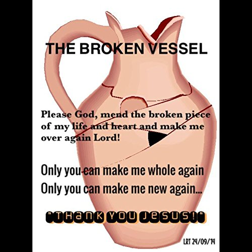 Broken Vessels(amazing Grace)