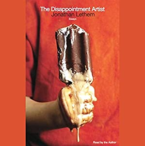 The Disappointment Artist (Selected Unabridged Essays) Audiobook