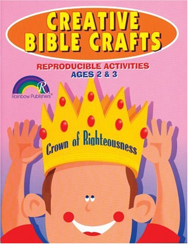 (Creative Bible Crafts: Reproducible Activities Ages 2 & 3)