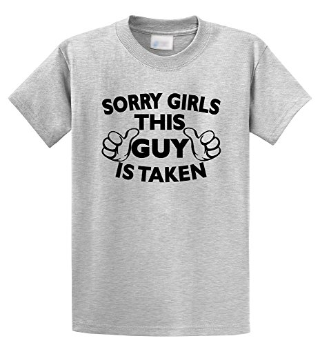 Comical Shirt Men's Sorry Girls This Guy Is Taken, Cute Valentines Day Ash Grey M